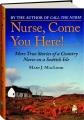 NURSE, COME YOU HERE! More True Stories of a Country Nurse on a Scottish Isle - Thumb 1