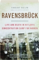 RAVENSBRUCK: Life and Death in Hitler's Concentration Camp for Women - Thumb 1