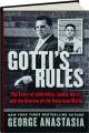 GOTTI'S RULES: The Story of John Alite, Junior Gotti, and the Demise of the American Mafia - Thumb 1