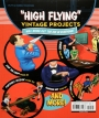<I>POPULAR MECHANICS</I> 101 THINGS THAT FLY: Planes, Rockets, Whirly-Gigs & More! - Thumb 2