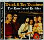 DEREK & THE DOMINOS: The Unreleased Rarities - Thumb 1