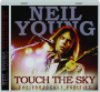 NEIL YOUNG: Touch the Sky - Thumb 1