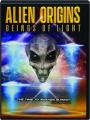ALIEN ORIGINS: Beings of Light - Thumb 1