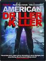 AMERICAN DRILLER KILLER - Thumb 1