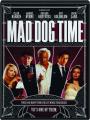 MAD DOG TIME - Thumb 1