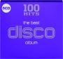 THE BEST DISCO ALBUM: 100 HIts - Thumb 1