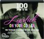 LIPSTICK ON YOUR COLLAR: 100 Hits - Thumb 1