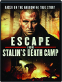 ESCAPE FROM STALIN'S DEATH CAMP - Thumb 1