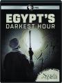 EGYPT'S DARKEST HOUR: Secrets of the Dead - Thumb 1