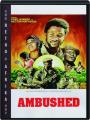 AMBUSHED - Thumb 1