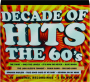 DECADE OF HITS: The 60's - Thumb 1