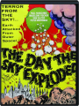 THE DAY THE SKY EXPLODED - Thumb 1