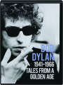 BOB DYLAN: Tales from a Golden Age 1941-1966 - Thumb 1
