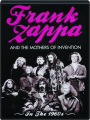 FRANK ZAPPA AND THE MOTHERS OF INVENTION: In the 1960s - Thumb 1