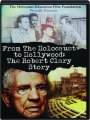 FROM THE HOLOCAUST TO HOLLYWOOD: The Robert Clary Story - Thumb 1