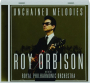 UNCHAINED MELODIES: Roy Orbison with the Royal Philharmonic Orchestra - Thumb 1