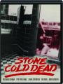 STONE COLD DEAD - Thumb 1