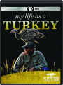 MY LIFE AS A TURKEY: NATURE - Thumb 1