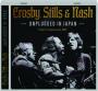 CROSBY, STILLS & NASH: Unplugged in Japan - Thumb 1