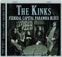 THE KINKS: Federal Capital Paranoia Blues - Thumb 1