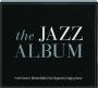 THE JAZZ ALBUM - Thumb 1