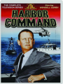 HARBOR COMMAND: The Complete Television Series - Thumb 1