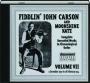 FIDDLIN' JOHN CARSON AND MOONSHINE KATE, VOLUME VII, 9 DECEMBER 1930 TO 28 FEBRUARY 1934 - Thumb 1