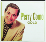 PERRY COMO: Gold - Thumb 1