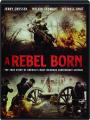 A REBEL BORN - Thumb 1