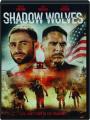 SHADOW WOLVES - Thumb 1