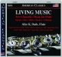 LIVING MUSIC: New Chamber Music for Flute - Thumb 1