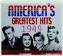 AMERICA'S GREATEST HITS 1949 - Thumb 1