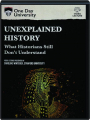 UNEXPLAINED HISTORY: What Historians Still Don't Understand - Thumb 1