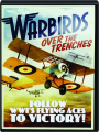 WARBIRDS OVER THE TRENCHES - Thumb 1