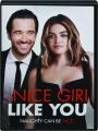 A NICE GIRL LIKE YOU - Thumb 1