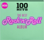 THE BEST ROCK 'N' ROLL ALBUM: 100 Hits - Thumb 1