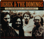 DEREK & THE DOMINOS: Transmission Impossible - Thumb 1