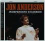 JON ANDERSON: Independent Stateside - Thumb 1