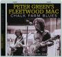 PETER GREEN'S FLEETWOOD MAC: Chalk Farm Blues - Thumb 1