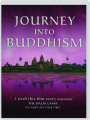 JOURNEY INTO BUDDHISM - Thumb 1