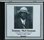 TOMMY MCCLENNAN, VOLUME 1: Complete Recordings 1939-1940 - Thumb 1