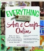 THE EVERYTHING GUIDE TO SELLING ARTS & CRAFTS ONLINE: How to Sell on Etsy, eBay, Your Storefront, and Everywhere Else Online - Thumb 1