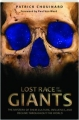 LOST RACE OF THE GIANTS: The Mystery of Their Culture, Influence, and Decline Throughout the World - Thumb 1