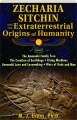 ZECHARIA SITCHIN AND THE EXTRATERRESTRIAL ORIGINS OF HUMANITY - Thumb 1