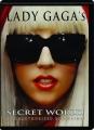 LADY GAGA'S SECRET WORLD - Thumb 1