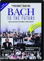 BACH TO THE FUTURE - Thumb 1