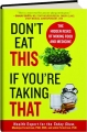DON'T EAT THIS IF YOU'RE TAKING THAT: The Hidden Risks of Mixing Food and Medicine - Thumb 1