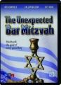 THE UNEXPECTED BAR MITZVAH - Thumb 1