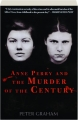 ANNE PERRY AND THE MURDER OF THE CENTURY - Thumb 1