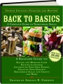 BACK TO BASICS, FOURTH EDITION REVISED: A Complete Guide To Traditional Skills - Thumb 1
